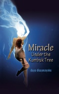 The miracle under the kumbuk tree
